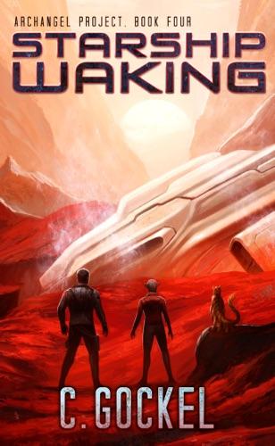 C. Gockel - Starship Waking