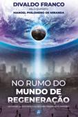No Rumo do Mundo de Regeneração Book Cover