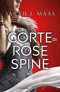 La corte di rose e spine Book Cover