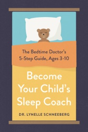 Become Your Child S Sleep Coach