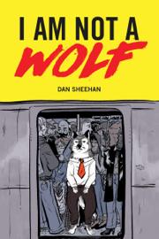 I Am Not a Wolf