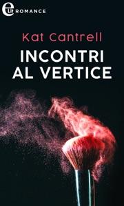 Incontri al vertice (eLit) Book Cover