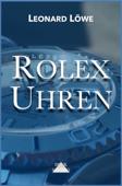 Rolex Uhren (mit mehr Abbildungen in Farbe)