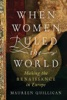 When Women Ruled The World: Making The Renaissance In Europe