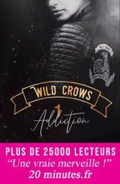 Download Wild Crows - Tome 1. Addiction