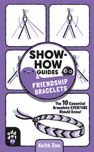 Show-How Guides: Friendship Bracelets Book Cover
