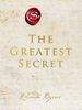 Rhonda Byrne - The Greatest Secret kunstwerk
