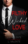 Filthy Wicked Love