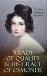 A Lady Of Quality  His Grace Of Osmonde