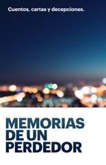 Memorias de un perdedor.