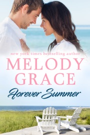 Forever Summer - Melody Grace by  Melody Grace PDF Download