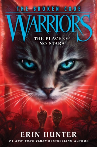Warriors: The Broken Code #5: The Place of No Stars Book
