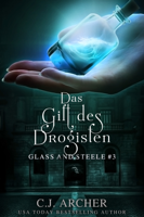 Download and Read Online Das Gift des Drogisten: Glass and Steele