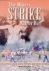The Miner's Strike