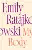 Emily Ratajkowski - My Body Grafik
