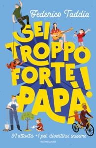 Sei troppo forte, papà! Book Cover