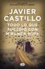 Javier Castillo - Todo lo que sucedió con Miranda Huff portada