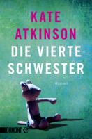Kate Atkinson & Anette Grube - Die vierte Schwester artwork