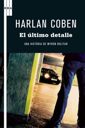 Harlan Coben - El último detalle