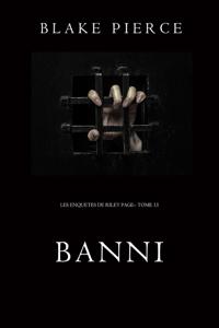 Banni (Les Enquêtes de Riley Page– Tome 15) La couverture du livre martien