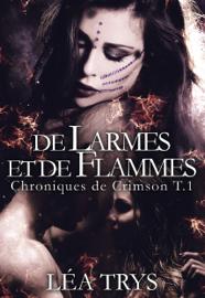 De Larmes et de Flammes (Chroniques de Crimson T1)