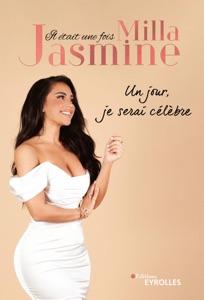 Il était une fois Milla Jasmine par Milla Jasmine Couverture de livre