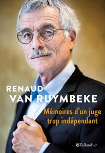 Mémoires d'un juge trop indépendant Couverture de livre