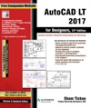 AutoCAD LT 2017 For Designers 12th Edition