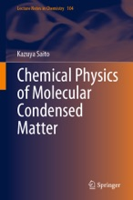 Chemical Physics of Molecular Condensed Matter