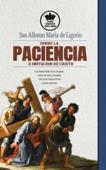 San Alfonso Maria de Ligorio sobre la Paciencia e Imitación de Cristo