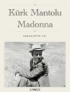 Krk Mantolu Madonna