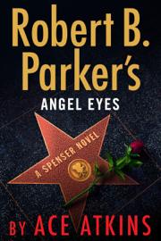 Robert B. Parker's Angel Eyes Ebook Download