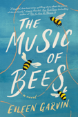Download and Read Online The Music of Bees