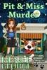 Pit & Miss Murder