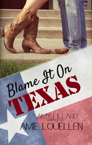 Amie Louellen & Amy Lillard - Blame It On Texas
