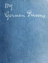 My German Prisons. World War One
