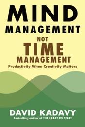 Download Mind Management, Not Time Management