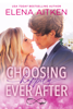 Elena Aitken - Choosing Happily Ever After  artwork