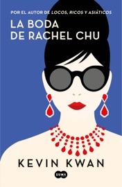 La boda de Rachel Chu PDF Download