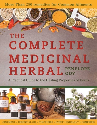 The Complete Medicinal Herbal - Penelope Ody - Penelope Ody