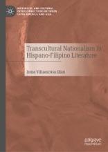 Transcultural Nationalism In Hispano-Filipino Literature