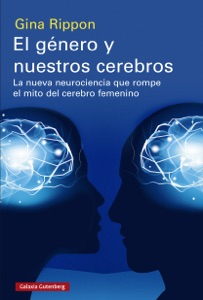 El género y nuestros cerebros Book Cover