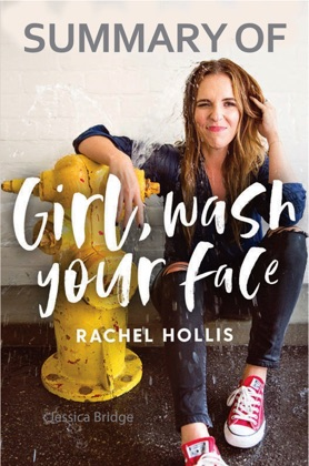 Summary of Girl, Wash Your Face by Rachel Hollis image