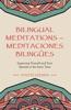 Bilingual Meditations – Meditaciones Bilingües
