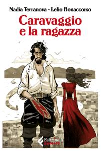 Caravaggio e la ragazza Libro Cover