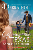 Capturing the Texas Rancher's Heart Book Cover