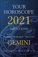 Your Horoscope 2021: Gemini