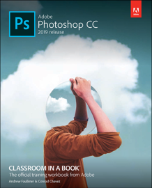 Adobe Photoshop CC Classroom in a Book (2019 Release), 1/e