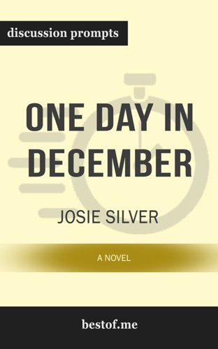 bestof.me - One Day in December: A Novel by Josie Silver (Discussion Prompts)