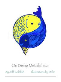 On Being Metafishical